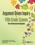 Argument-Driven Inquiry in Fifth-Grade Science: Three-Dimensional Investigations