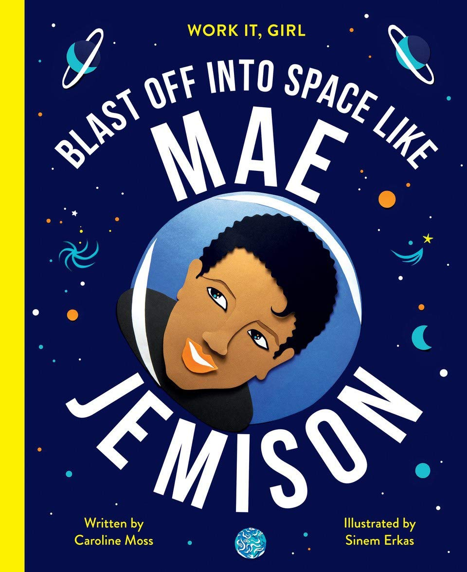 Blast Off Into Space Like Mae Jemison