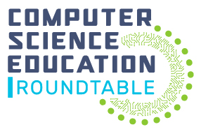 Computer Science Education Roundtable